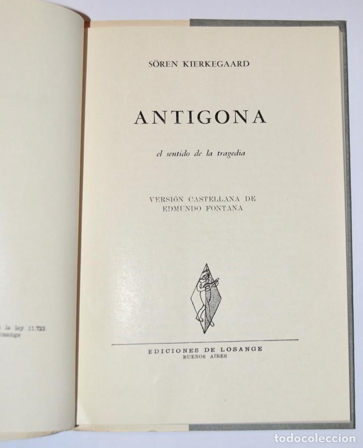 Libros de segunda mano: Sören Kierkegaard. Antigona. El Sentido de la Tragedia.II. Ediciones Losange. Buenos Aires, 1954 - Foto 3 - 185354832