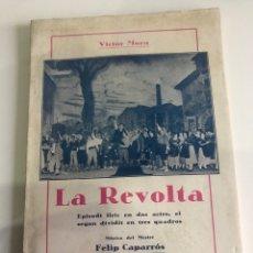 Libros de segunda mano: LA REVOLTA. Lote 185977746