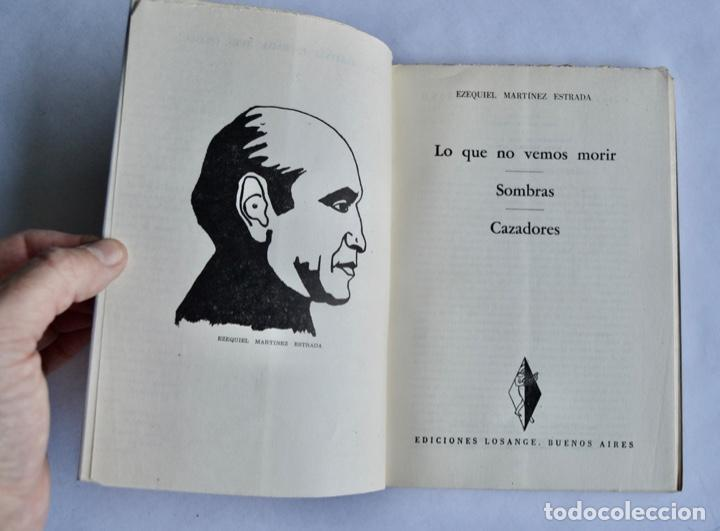 Libros de segunda mano: Ezequiel Martínez Estrada. Tres Dramas. Colección Teatro Argentino. Ed. Losange. Buenos Aires, 1957 - Foto 3 - 186018832