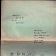 Libros de segunda mano: PEQUEÑA GALERÍA DE AUTORES ESPAÑOLES. CUADERNOS PARA EL DIÁLOGO. Lote 187503187