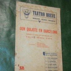 Libros de segunda mano: DON QUIJOTE EN BARCELONA DE FELIPE PEREZ CAPO 1947. Lote 187530032