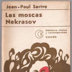 Libros de segunda mano: LAS MOSCAS - NEKRASOV - PAUL SARTRE - 1975. Lote 187624477