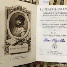 Livros em segunda mão: EL TEATRO ESPAÑOL, HISTORIA Y ANTOLOGIA, F C SAINZ DE TOBLES, 7 TOMOS COMPLETO, AGUILAR 1942. Lote 188580216