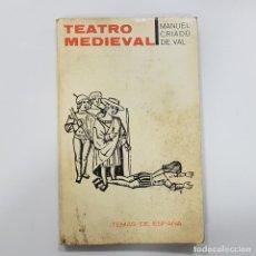 Libros de segunda mano: MANUEL CRIADO DE VAL - TEATRO MEDIEVAL (1963). Lote 188597067