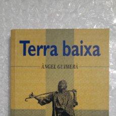 Libros de segunda mano: TERRA BAIXA DE ÀNGEL GUIMERÀ (EN CATALÁN). Lote 189436760