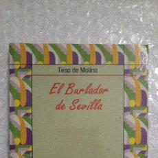 Libros de segunda mano: EL BURLADOR DE SEVILLA DE TIRSO DE MOLINA. Lote 189607513