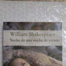 Libros de segunda mano: SUEÑO DE UNA NOCHE DE VERANO DE WILLIAM SHAKESPEARE. Lote 189607593