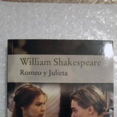 Libros de segunda mano: ROMEO Y JULIETA DE WILLIAM SHAKESPEARE. Lote 189607625