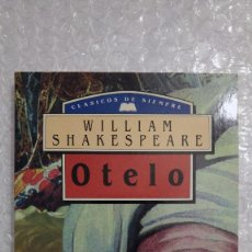Libros de segunda mano: OTELO DE WILLIAM SHAKESPEARE. Lote 189607643