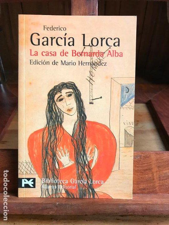 LA CASA DE BERNARDA ALBA. FEDERICO GARCÍA LORCA. ALIANZA (Libros de Segunda Mano (posteriores a 1936) - Literatura - Teatro)
