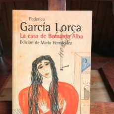 Libros de segunda mano: LA CASA DE BERNARDA ALBA. FEDERICO GARCÍA LORCA. ALIANZA. Lote 189997247