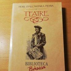 Libros de segunda mano: TEATRE (PERE D'ALCÀNTARA PENYA) EDITORIAL MOLL. Lote 190134077