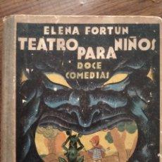 Libros de segunda mano: LIBRO TEATRO PARA NIÑOS DE ELENA FORTUN. Lote 190463226