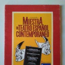 Libros de segunda mano: MUESTRA DE TEATRO ESPAÑOL CONTEMPORÁNEO. CASTILLA LA MANCHA 1985. SELECCIÓN DE TEXTOS: JOSÉ MONLEÓN. Lote 190588481