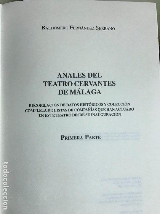 Libros de segunda mano: Anales del Teatro Cervantes de Málaga. B. Fernández. 2001 Primera parte. PEDIDO MÍNIMO 5€ - Foto 2 - 191630046
