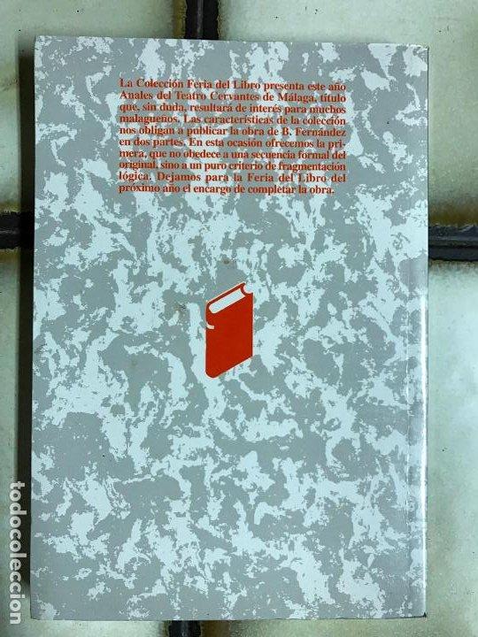 Libros de segunda mano: Anales del Teatro Cervantes de Málaga. B. Fernández. 2001 Primera parte. PEDIDO MÍNIMO 5€ - Foto 3 - 191630046
