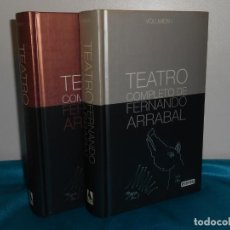 Libros de segunda mano: FERNANDO ARRABAL, TEATRO COMPLETO - EVEREST, 2009 1ª AMBOS . EXCELENTE ESTADO. Lote 191636043