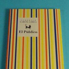 Libros de segunda mano: FEDERICO GARCÍA LORCA. EL PÚBLICO. EDITORIAL COMARES. Lote 191710263