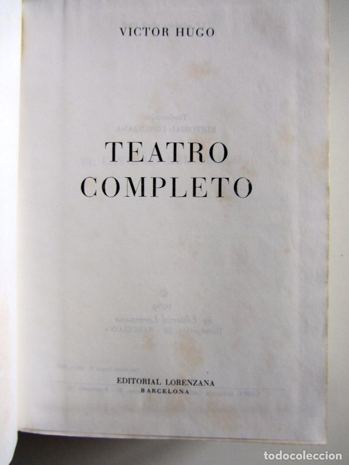 Libros de segunda mano: Teatro completo. Victor Hugo. Editorial Lorenzana. Barcelona - Foto 6 - 191716907