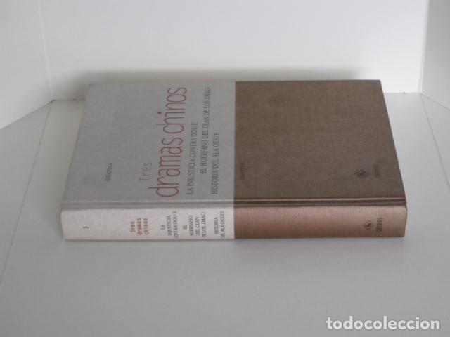 Libros de segunda mano: DRAMAS CHINOS. LA INJUSTICIA CONTRA DOU E, EL HUÉRFANO DEL CLAN DE LOS ZHAO, HISTORIA DEL ALA OESTE. - Foto 2 - 191818027