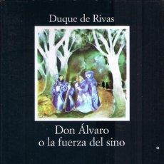 Libros de segunda mano: DON ÁLVARO O LA FUERZA DEL SINO - DUQUE DE RIVAS - CÁTEDRA - LETRAS HISPÁNICAS. Lote 191957108