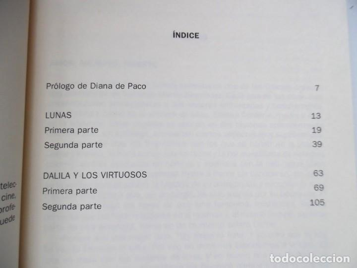 Libros de segunda mano: Dos historias femeninas: Lunas y Dalila y los virtuosos, de Santiago Martín Bermúdez. Dedicado - Foto 4 - 194159666