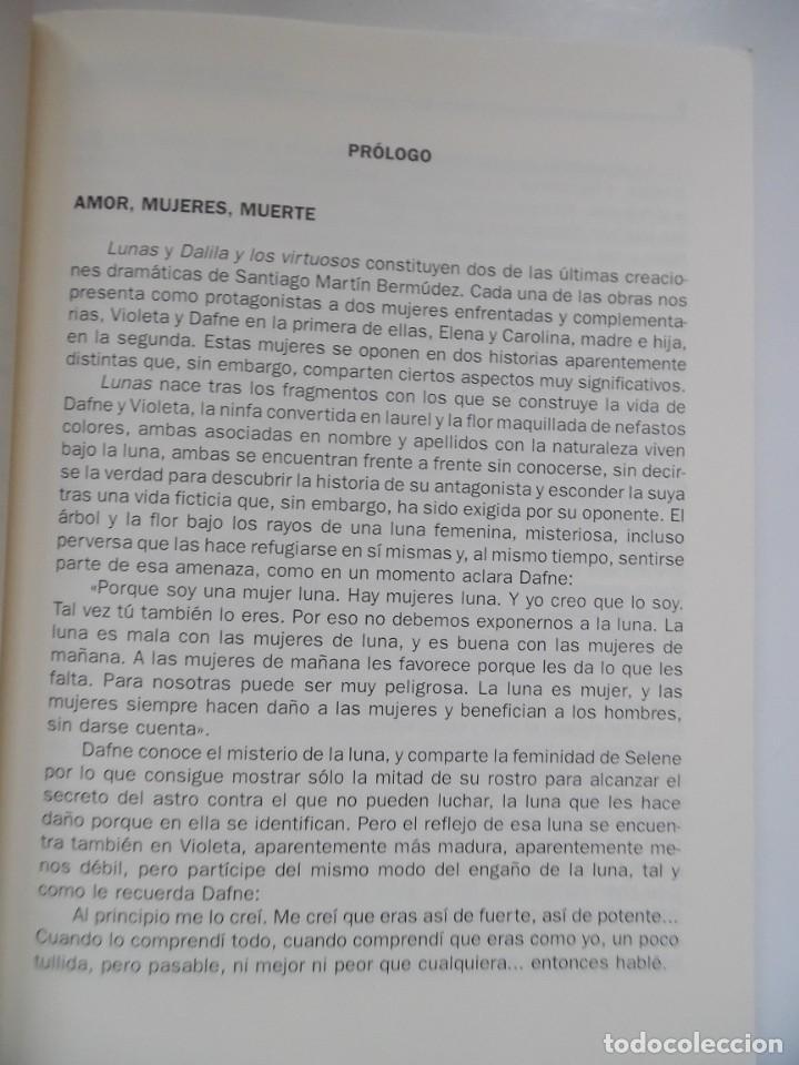 Libros de segunda mano: Dos historias femeninas: Lunas y Dalila y los virtuosos, de Santiago Martín Bermúdez. Dedicado - Foto 5 - 194159666