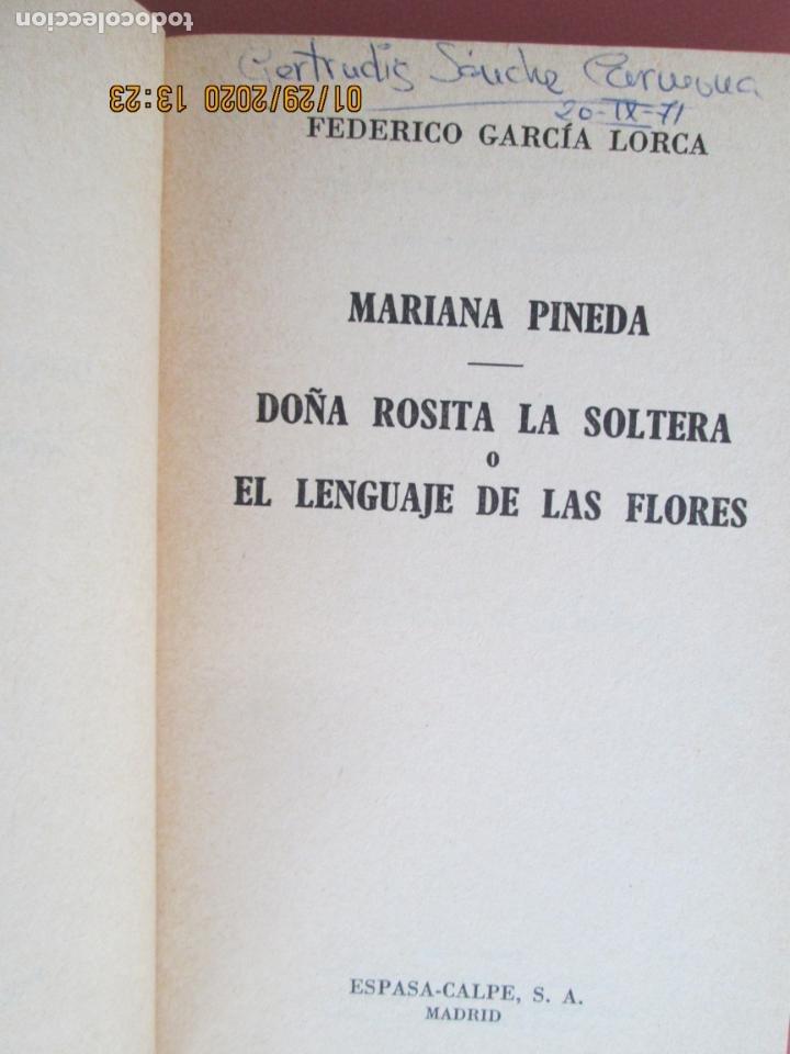 Libros de segunda mano: MARIANA PINEDA.DOÑA ROSITA LA SOLTERA O EL LENGUAJE DE LAS FLORES-F. GARCÍA LORCA-COL AUSTRAL 1467. - Foto 2 - 194207536