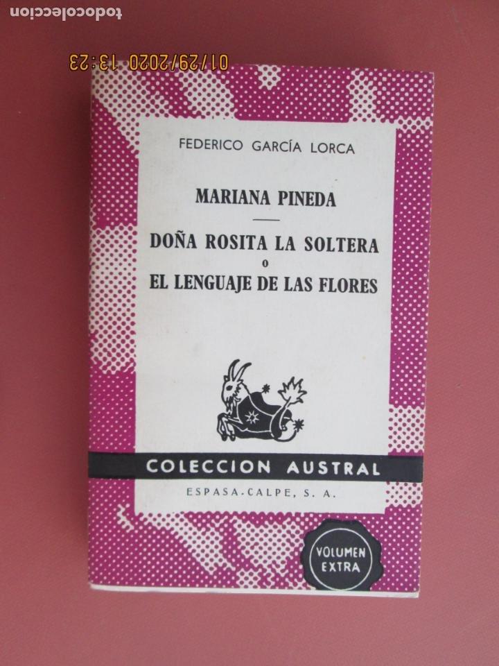 MARIANA PINEDA.DOÑA ROSITA LA SOLTERA O EL LENGUAJE DE LAS FLORES-F. GARCÍA LORCA-COL AUSTRAL 1467. (Libros de Segunda Mano (posteriores a 1936) - Literatura - Teatro)