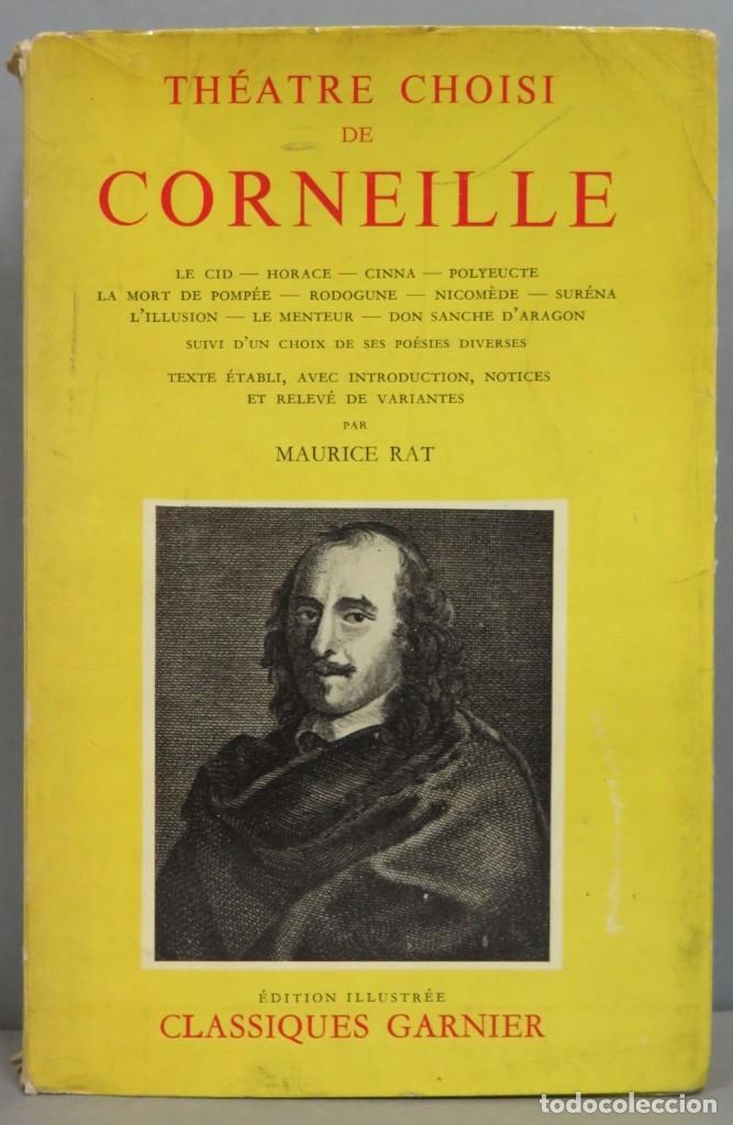 THEATR CHOISI DE CORNEILLE. GARNIER (Libros de Segunda Mano (posteriores a 1936) - Literatura - Teatro)