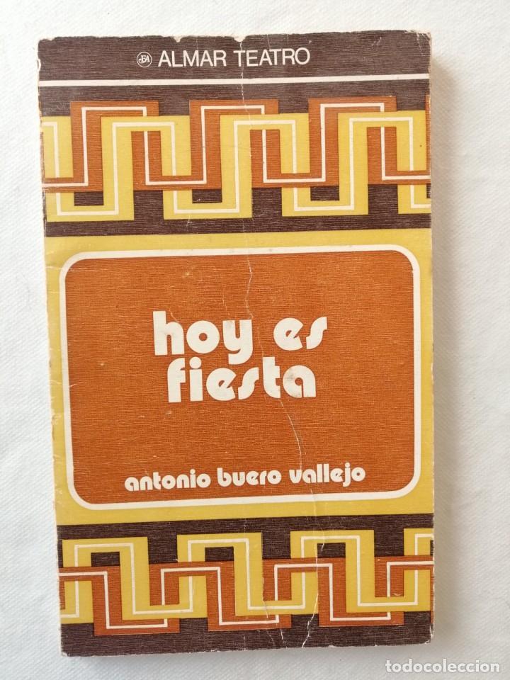 LIBRO HOY ES FIESTA POR ANTONIO BUERO VALLEJO / EDICIONES ALMAR TEATRO 1978 SALAMANCA (Libros de Segunda Mano (posteriores a 1936) - Literatura - Teatro)