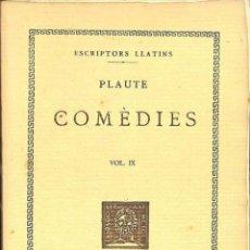 Libros de segunda mano: COMÈDIES, VOL. IX - PSÈUDOLUS - PLAUTE / MARÇAL OLIVAR - FUNDACIÓ BERNAT METGE - ESCRIPTORS LLATINS. Lote 194259123