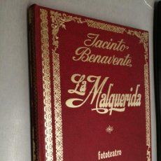 Libros de segunda mano: LA MALQUERIDA / JACINTO BENAVENTE / FOTOTEATRO - EDITORIAL ROLLÁN 1973. Lote 194310755