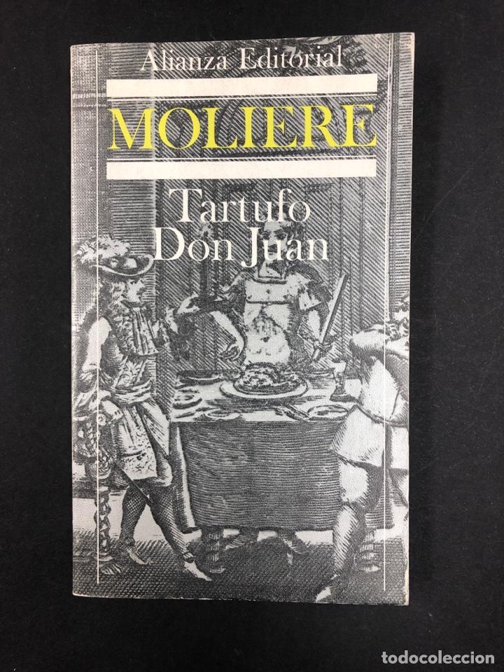 TARTUFO Y DON JUAN - MOLIERE - ALIANZA EDITORIAL Nº 824 - 2ª EDICION DE 1986 (Libros de Segunda Mano (posteriores a 1936) - Literatura - Teatro)