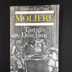 Libros de segunda mano: TARTUFO Y DON JUAN - MOLIERE - ALIANZA EDITORIAL Nº 824 - 2ª EDICION DE 1986. Lote 194330256