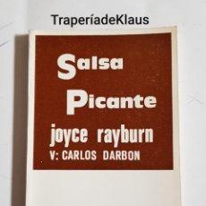 Libros de segunda mano: SALSA PICANTE - JOYCE RAYBURN - CARLOS DARBON - TDK171. Lote 194344642