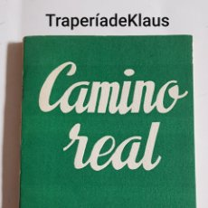 Libros de segunda mano: CAMINO REAL - TENNESSEE WILLIAMS - TDK171. Lote 194344853