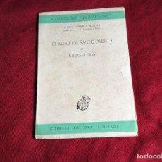 Libros de segunda mano: ROCHA, ANDRÉE CRABBÉ. EL AUTO DE SANTO ALEIXO DE BALTASAR DIAS. AÑO 1952. ENVIO GRÁTIS. Lote 194346741