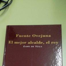 Libros de segunda mano: LOPE DE VEGA, FUENTE OVEJUNA. EL MEJOR ALCALDE, EL REY. Lote 194402761