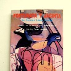 Libros de segunda mano: FORTUNATA Y JACINTA - RICARDO LOPEZ ARANDA - FESTIVAL INTERNACIONAL DE SANTANDER 1993. Lote 194498980