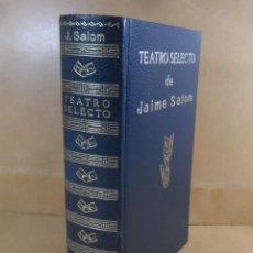Libros de segunda mano: TEATRO SELECTO - JAIME SALOM - ESCELIER - 1971. Lote 194575273