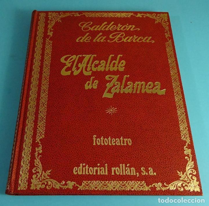 Libros de segunda mano: EL ALCALDE DE ZALAMEA. CALDERÓN DE LA BARCA. FOTOTEATRO EDITORIAL ROLLÁN 1973 - Foto 2 - 194599492