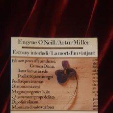 Libros de segunda mano: ESTRANY INTERLUDI. LA MORT D'UN VIATJANT - EUGENE O'NEILL ARTHUR MILLER - EDICIONS 62 1988. Lote 194612507