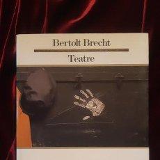 Libros de segunda mano: TEATRE - BERTOL BRECHT - EDICIONS 62 1988. Lote 194612557