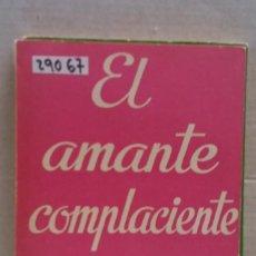 Libros de segunda mano: 29067 - COLECCION TEATRO - Nº 608 - EL AMANTE COMPLACIENTE - POR GRAHAM GREENE - AÑO 1969. Lote 194652486