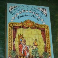 Libros de segunda mano: TITELLES. TEATRO POPULAR, DE FRANCISCO PORRAS. BIBL. DE VISIONARIOS HETERODOXOS Y MARGINADOS.16 1981. Lote 194667415