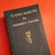 Libros de segunda mano: TEATRO SELECTO DE ALEJANDRO CASONA - PROL. F.C. SAINZ DE ROBLES, ESCELICER, 1972. Lote 194862888