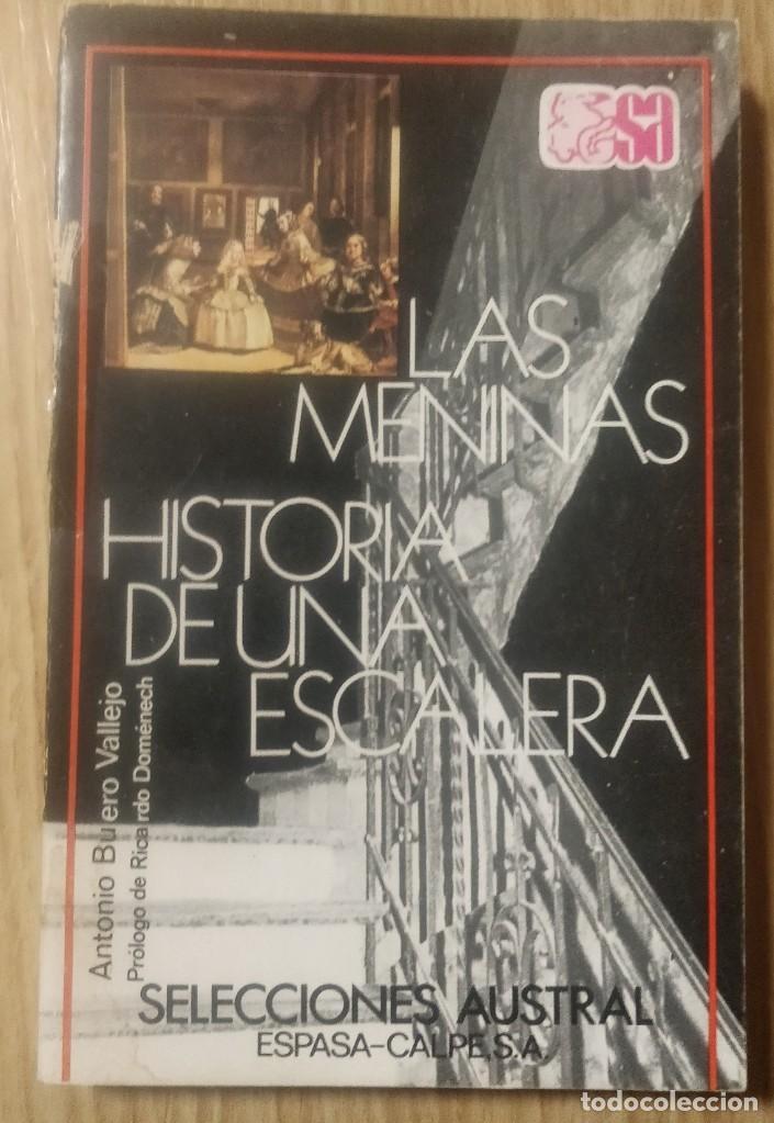 LAS MENINAS. HISTORIA DE UNA ESCALERA ** ANTONIO BUERO VALLEJO (Libros de Segunda Mano (posteriores a 1936) - Literatura - Teatro)