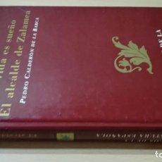 Libros de segunda mano: LA VIDA ES SUEÑO - EL ALCALDE DE ZALAMEA - RUEDAH603. Lote 194910891