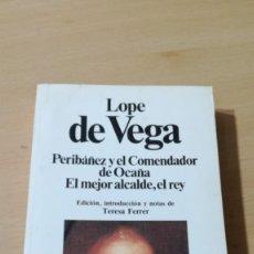 Libros de segunda mano: PERIBAÑEZ Y EL COMENDADOR DE OCAÑA - EL MEJOR ALCALDE EL REYI-203. Lote 194910957